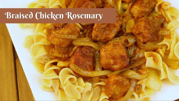 Braised Chicken Rosemary