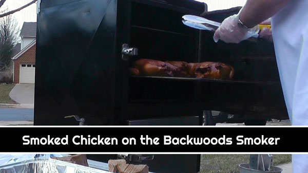 Smoked Chicken on the Backwoods Smoker