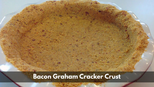 Bacon Graham Cracker Crust