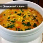 Chicken Corn Chowder with Bacon