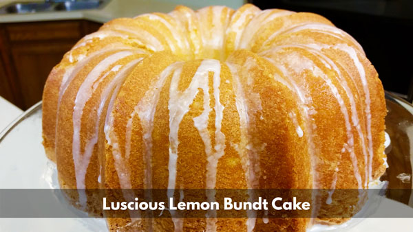 Luscious Lemon Bundt Cake