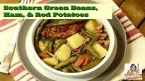 Southern Green Beans, Ham, and New Potatoes