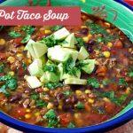 Instant Pot Taco Soup Pressure Cooker Soup