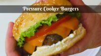 Pressure Cooker Burgers Instant Pot