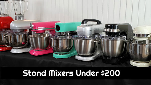 13 Stand Mixers Under $200