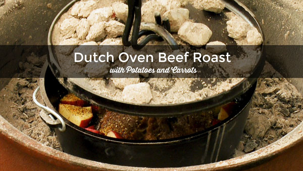 Dutch Oven Beef Roast with Potatoes and Carrots