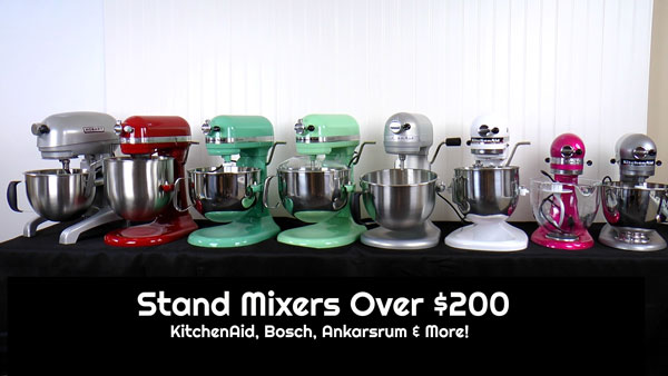 Stand Mixers Over $200