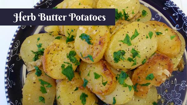 Herb Butter Potatoes