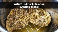 Instant Pot Herb Roasted Chicken Breast