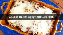 Cheesy Baked Spaghetti Casserole