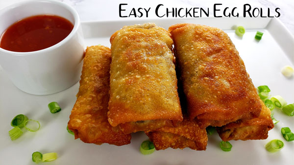 Easy Chicken Egg Rolls